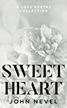 Sweetheart: A Love Poetry Collection