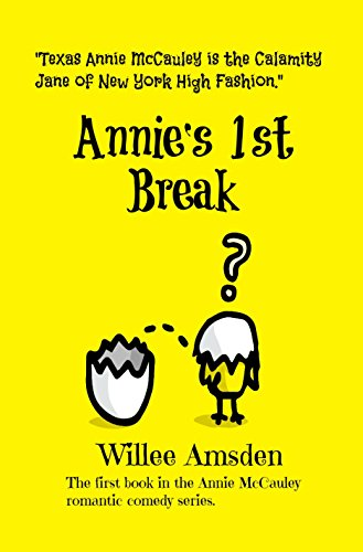 Book: Annie's 1st Break - A Funny Romantic Annie McCauley Mystery by Willee Amsden