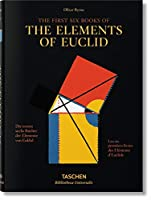 The First Six Books of The Elements of Euclid (Bibliotheca Universalis)