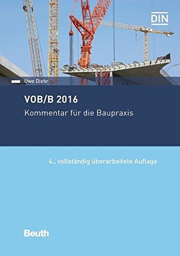 VOB/B 2016: Kommentar für die Baupraxis (Beuth Recht)