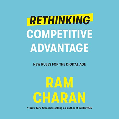 Rethinking Competitive Advantage cover art