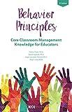 Behavior Principles: Core Classroom Management Knowledge for Educators