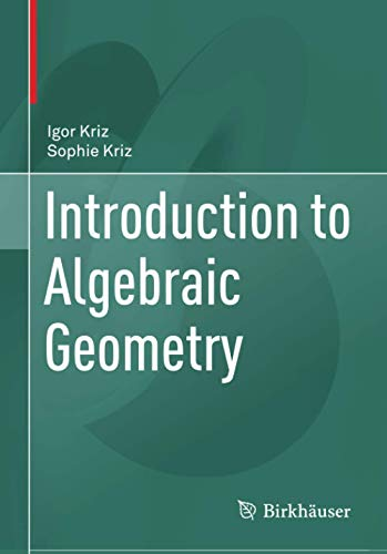 Introduction to Algebraic Geometry