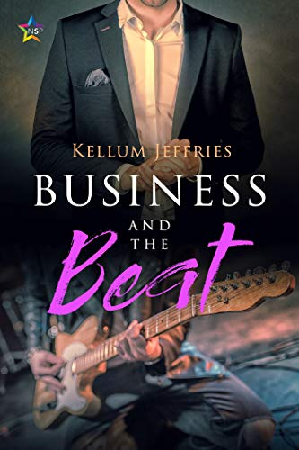 Business and the Beat by [Kellum Jeffries]