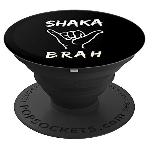 Shaka Brah Surfer Dude Hawaii aloha Hawaiian Greetings Sign PopSockets Agarre y Soporte para Teléfonos y Tabletas