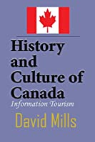 History and Culture of Canada: Information Tourism