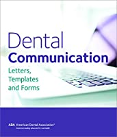 Dental Communication: Letters, Templates and Forms