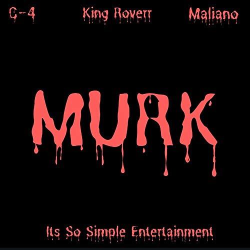 Murk (feat. King Roverr & Maliano) [Explicit]