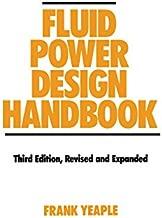 Fluid Power Design Handbook (Fluid Power and Control)