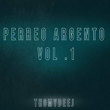 Perreo Argento, Vol .1