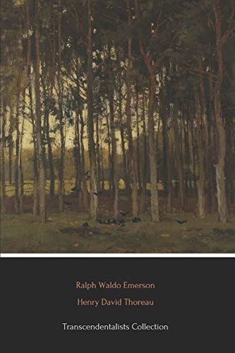 Transcendentalists Collection (Illustrated): Walden, Walking, Self-Reliance and Nature
