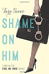 Review: Shame On Him by Tara Sivec