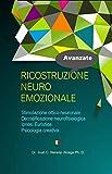 RICOSTRUZIONE NEURO EMOZIONALE: Stimolazione...