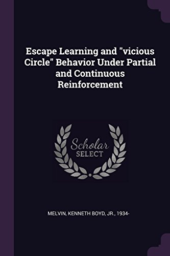Escape Learning and Vicious Circle Behavior Under Partial and Continuous Reinforcement