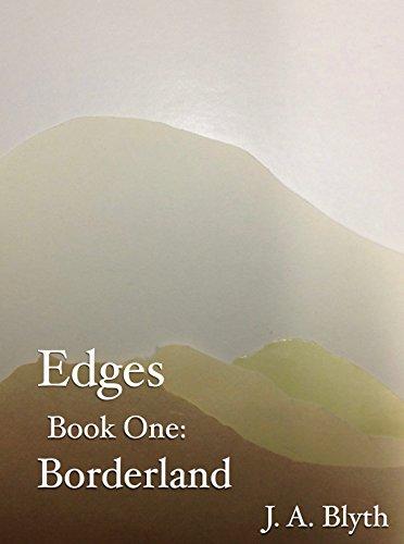 Edges, Book One: Borderland