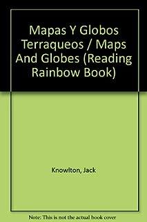 Mapas y Globos Terraqueos (Reading Rainbow Book) (Spanish Edition)