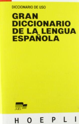 Diccionario de uso. Gran Diccionario de la lengua espanola