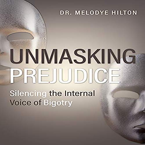 Unmasking Prejudice audiobook cover art