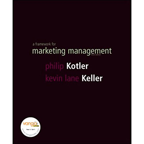 VangoNotes for A Framework for Marketing Management, 3/e                   Autor:                                                                                                                                 Philip Kotler,                                                                                        Kevin Lane Keller                               Sprecher:                                                                                                                                 Christine Fuchs,                                                                                        Ax Norman                      Spieldauer: Noch nicht bekannt     Noch nicht bewertet     Gesamt 0,0