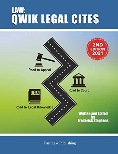 Compare Textbook Prices for Law: Qwik Legal Cites Second Edition 2021: Law  ISBN 9798595150798 by Stephens Jr., Frederick A.