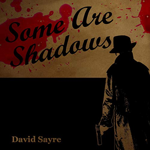 Some Are Shadows audiobook cover art