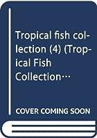 Tropical fish collection (4) (Tropical Fish Collection 4)