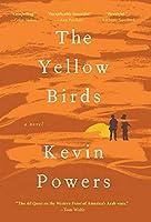 The Yellow Birds: A Novel