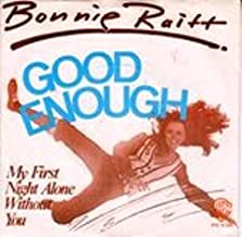 Good Enough / My First Night Alone Without You [import PS]