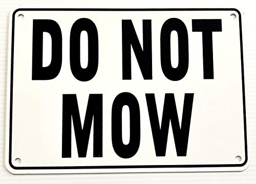 DO NOT MOW 7' x 10' Warning Sign