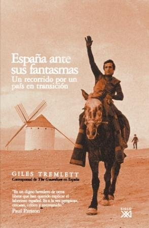 España ante sus fantasmas: Un recorrido por un país en transición
