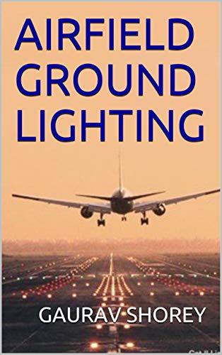 AIRFIELD GROUND LIGHTING (SERIES Book 1) (English Edition)