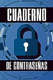 Cuaderno de Contraseñas: Libreta para anotar contraseñas de correos electronicos y paginas en...