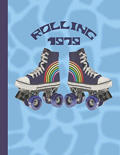 Rolling 1979: A large notebook for note taking, journaling and making plans. | Retro Roller Skates on Blue Giraffe Spots Design