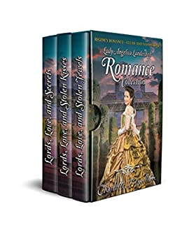 Lady Angelica Landebelt Romance Collection: Clean Historical Regency Romance (A Lady Angelica Landerbelt Mystery Series) by [Charlotte Fitzwilliam, His Everlasting Love Media]