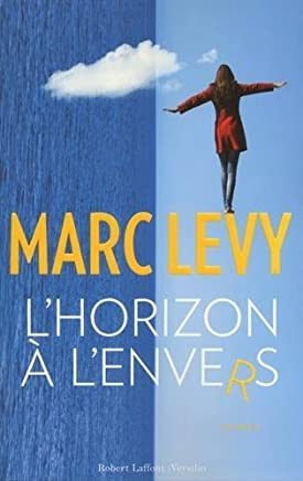 Lhorizon lenvers [ edition nouveaute ] (French Edition) by Marc Levy(2016-02-04)