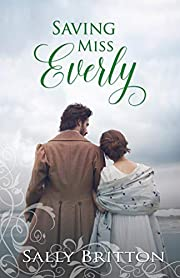 Saving Miss Everly: A Regency Romance (Inglewood Book 3)