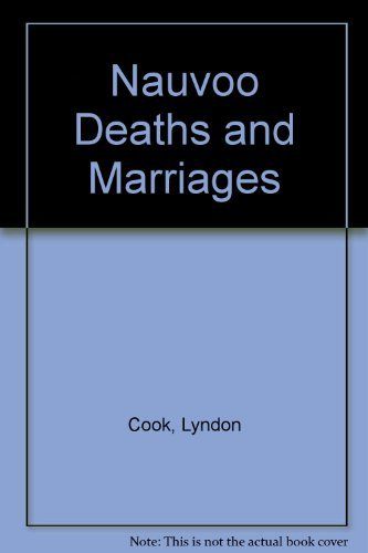 Nauvoo Deaths and Marriages