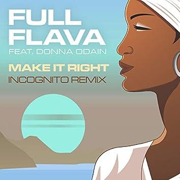 Make It Right (Incognito Remix)