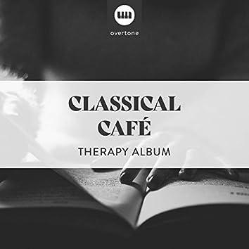 Classical Café Therapy Album