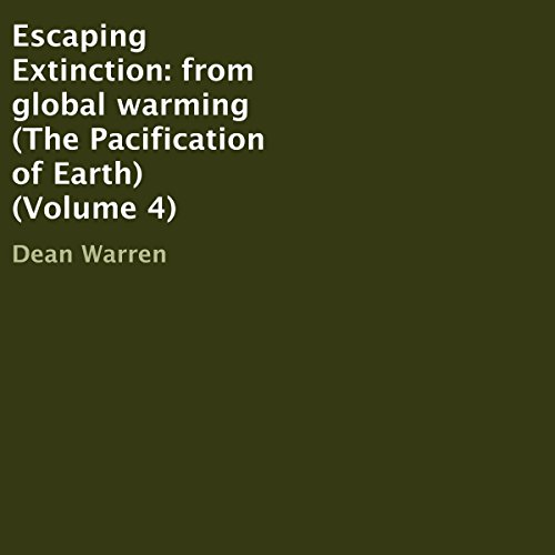 Escaping Extinction: From Global Warming Titelbild