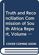Best truth and reconciliation commission south africa report Reviews