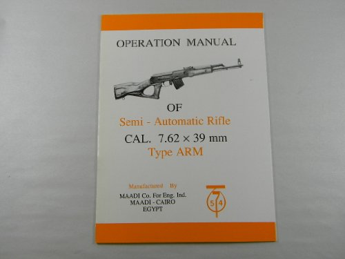 Egyptian Maadi AK Operation Manual. NORTHRIDGE INTERNATIONAL INC.