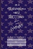 Otolaryngology Nurse Practitioner Superpower: College Ruled Notebook (6x9 100 Pages) Gift for Colleagues, Friends and Family