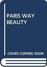 The Paris Way of Beauty