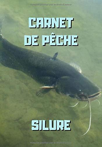 Carnet de pêche silure: Silure dans l'eau - 101 pages...