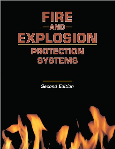 Fire and Explosion Protection Systems (Engineering Reference Manual Series)