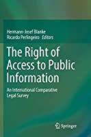 The Right of Access to Public Information: An International Comparative Legal Survey