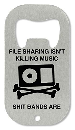 xx File Sharing Isn't Killing Music Flaschenöffner