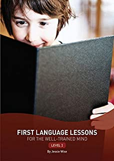 First Language Lessons Level 2: Level 2 (Second Edition) (First Language Lessons)