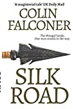 Silk Road: A haunting story of adventure, romance and courage (Classic History)